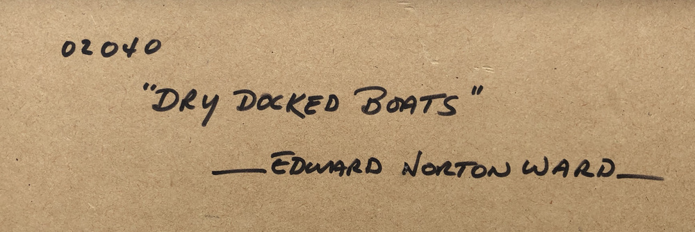 Edward Norton Ward - Dry Docked Boats #02040